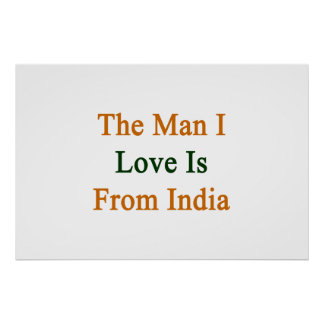 The Man I Love Is From India Poster
