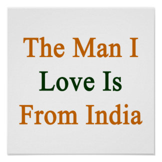 The Man I Love Is From India Posters
