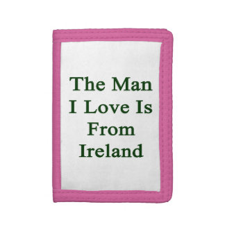 The Man I Love Is From Ireland Tri-fold Wallet
