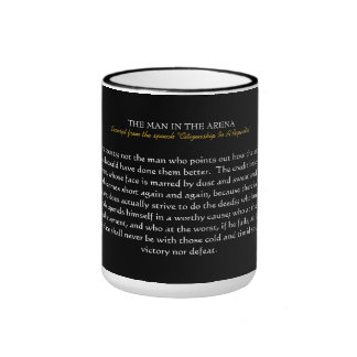 THE MAN IN THE ARENA Mug
