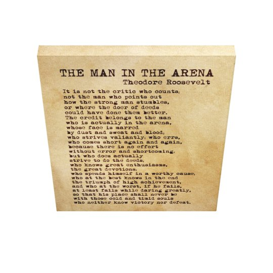 The Man In The Arena Theodore Roosevelt Vintage