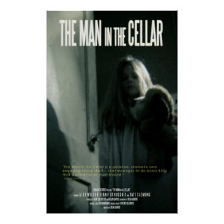The Man in the Cellar Posters
