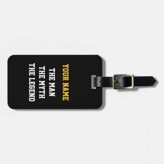 The man myth legend luggage tag