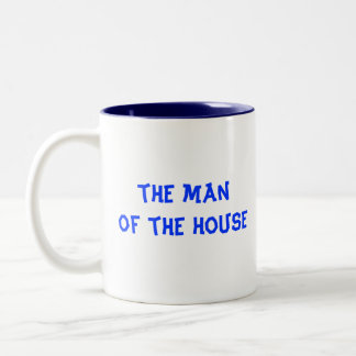 The Man of the House Coffee Mug