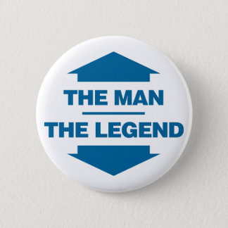 The Man The Legend - Blue 6 Cm Round Badge