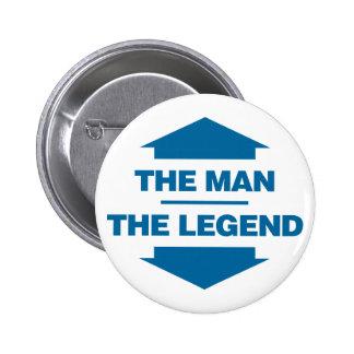 The Man The Legend - Blue 6 Cm Round Badge