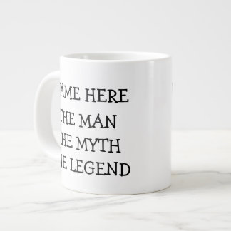 The Man The Myth The Legend Personalized Large Coffee Mug