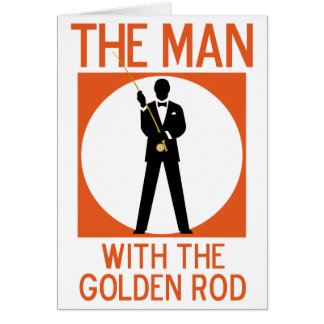 The Man With The Golden Rod Greeting Cards