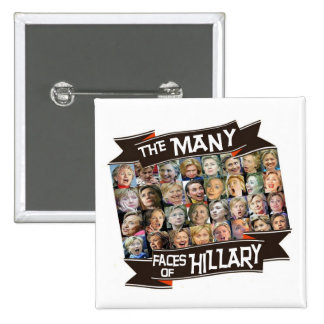 The Many Faces of Hillary 15 Cm Square Badge