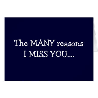 "THE ""MANY"" REASONS I MISS ""YOU"" GREETING CARD"