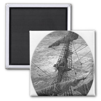 The Mariner up the mast during a storm Square Magnet