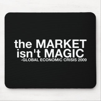 The Market isn't Magic Mouse Pad