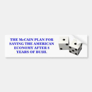THE McCAIN PLAN FOR SAVING THE ECONOMY. Bumper Sticker