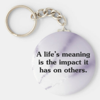 The meaning of life is helping others key ring
