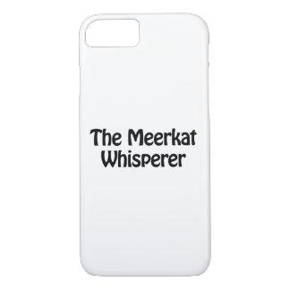 the meerkat whisperer iPhone 8/7 case