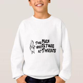 The Men Who Stare At Throats Sweatshirt