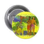'The Messengers of Oro' - Paul Gauguin Button