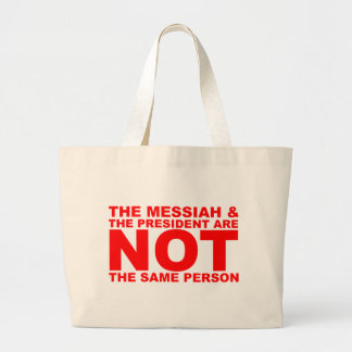 The Messiah & the President are NOT the same perso Tote Bag