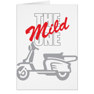 The Mild One Greeting Card