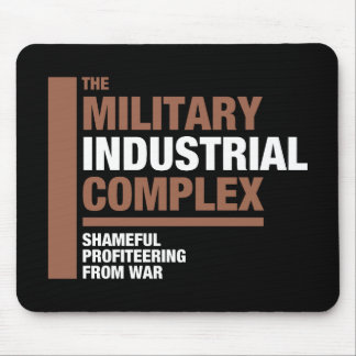 The Military Industrial Complex Mouse Mat