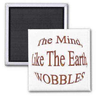 The Mind Wobblesredbulge Square Magnet