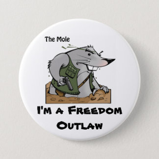 The Mole Outlaw Round Pin