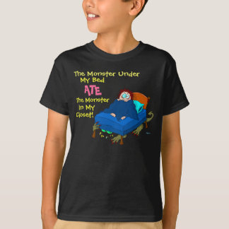 The Monster Under My Bed T-Shirt