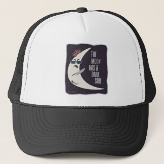 The Moon Has A Dark Side Trucker Hat