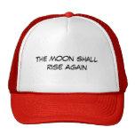 The Moon Shall Rise Again Cap