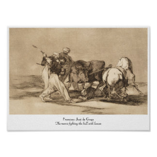 The moors fighting the bull with lances José Goy Posters