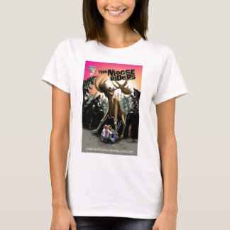 The Moose Riders #1 T-Shirt