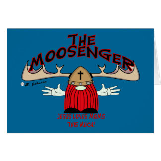The Moosenger Greeting Card