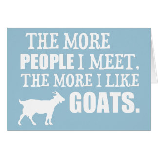 The More I Like Goats Greeting Card