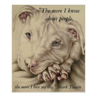 The More I Love My Dog: Pit Bull Poster