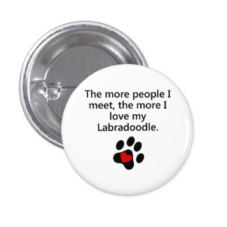 The More I Love My Labradoodle 3 Cm Round Badge