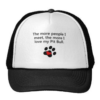 The More I Love My Pit Bull Mesh Hat