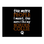 The more people I meet ... Border Collie version