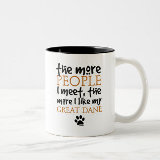 The More People I Meet ... Great Dane Two-Tone Coffee Mug