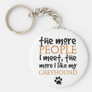 The More People I Meet Greyhound Keychain
