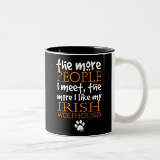 The More People I Meet ... Irish Wolfhound Coffee Mug
