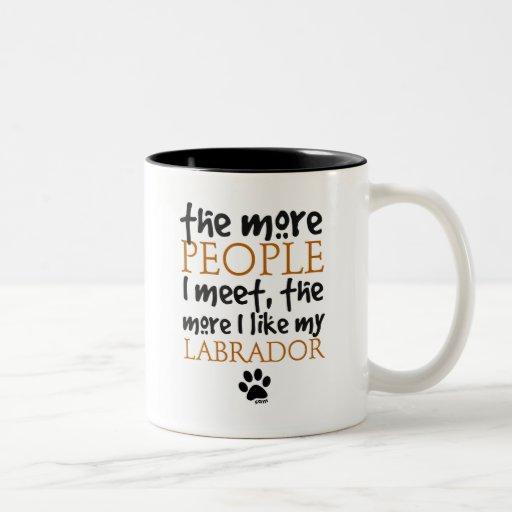 The More People I Meet ... Labrador Mug
