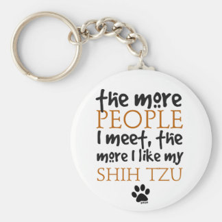 The More People I Meet ... Shih Tzu Key Ring