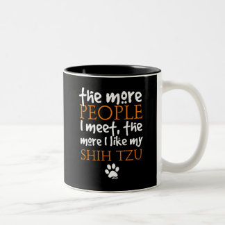 The More People I Meet ... Shih Tzu Coffee Mug