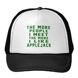 The More People I Meet The More I Like Applejack Trucker Hat