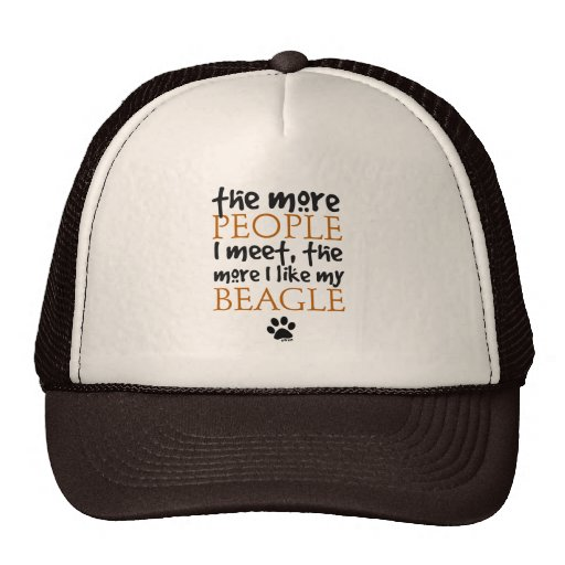 The more people I meet the more I like my Beagle Trucker Hats