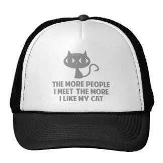 The More People I Meet The More I Like My Cat Mesh Hat