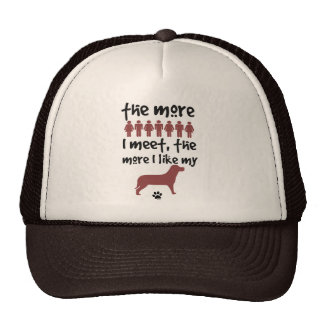 The more people I meet the more I like my dog Cap