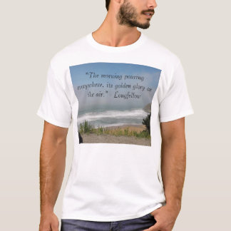 """""""The morning pouring eve... T-Shirt"""