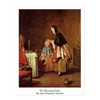 The Morning Toilet By Jean-Baptiste Chardin Postcard