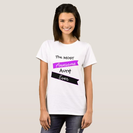 The Most Awesome Aunt Ever Shirt